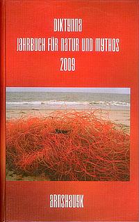Diktynna. Jahrbuch für Natur und Mythos 2009